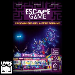 ESCAPE 4 - PRISONNIERS DE...