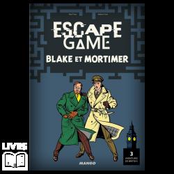 ESCAPE 3 - BLAKE ET MORTIMER