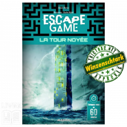 ESCAPE 16 - LA TOUR NOYÉE